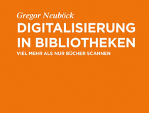 Cover Digitalisierung in Bibliotheken